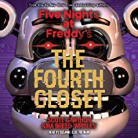 The Fourth Closet: Five Nights at Freddy's, Book 3