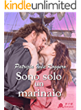 Sono solo un marinaio (Romantic Pirates Vol. 1)