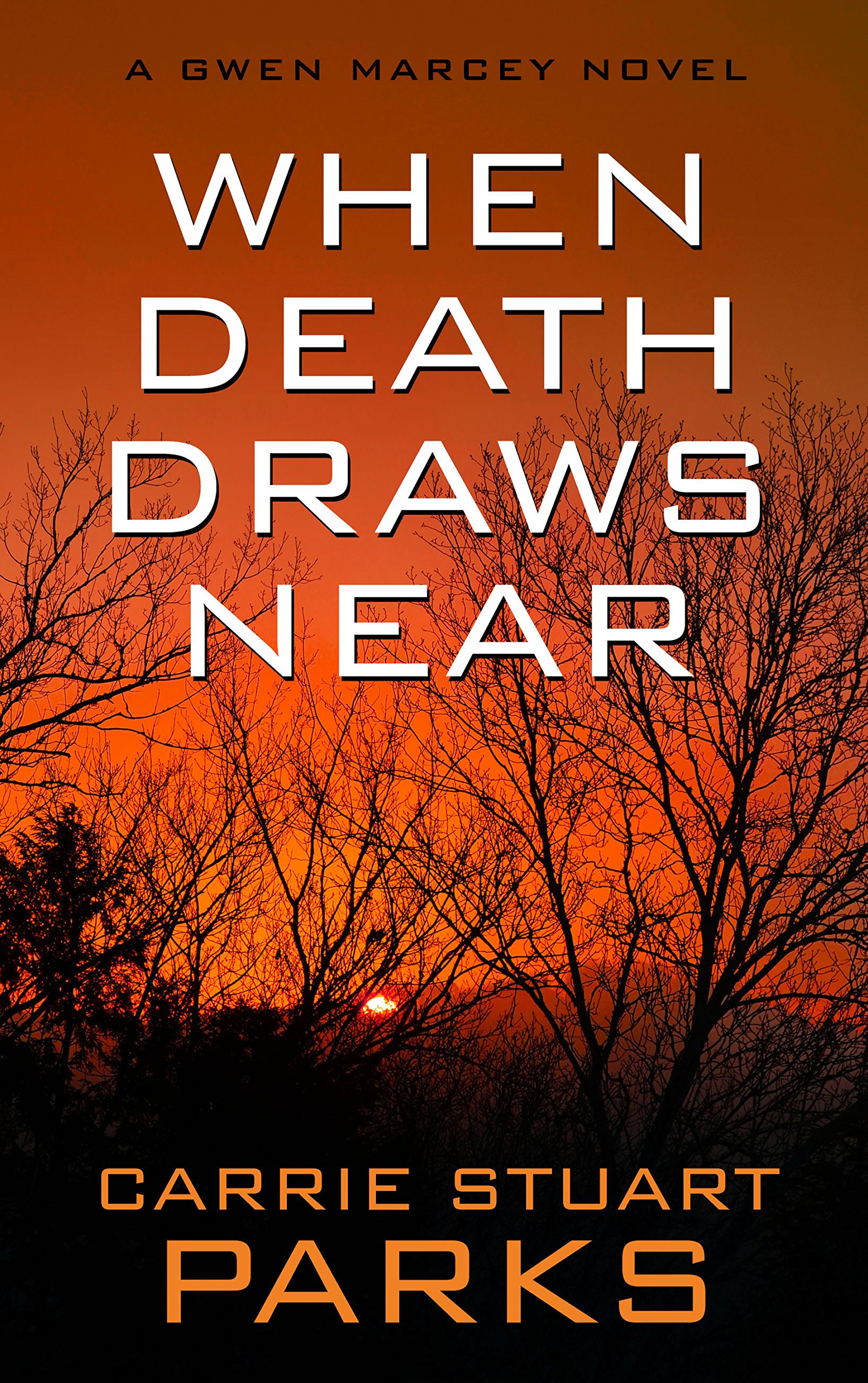 Download When Death Draws Near (A Gwen Marcey Novel) ebook