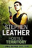 Hostile Territory: A Spider Shepherd short story (Dan Shepherd series)