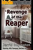 Revenge of the Reaper (Racing The Reaper Series Book 4)