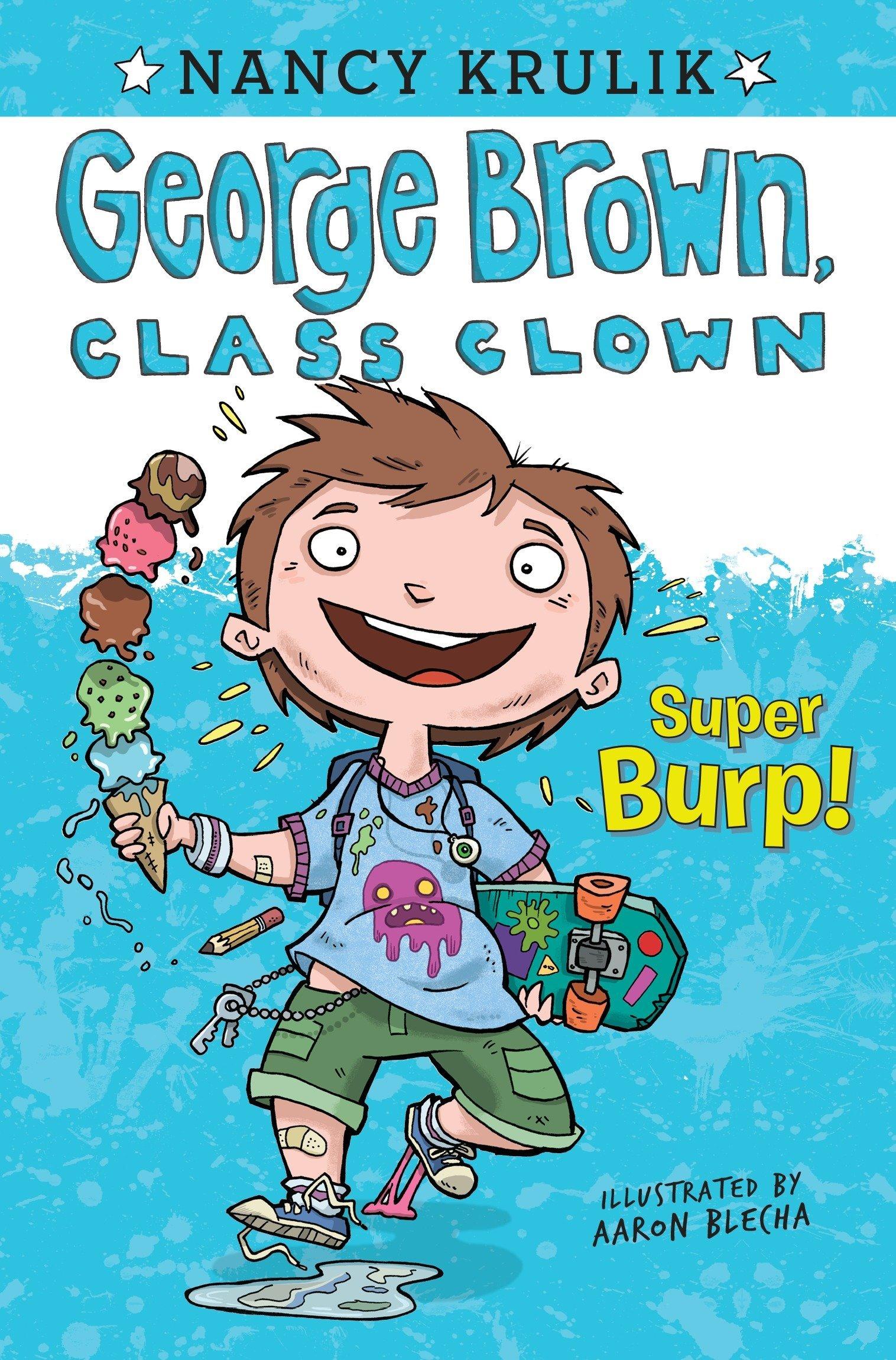 Download Super Burp! #1 (George Brown, Class Clown) ebook