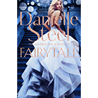 Fairytale: Escape to the Vineyards of Sunny California in this Captivating Story of Love, Friendship and Family