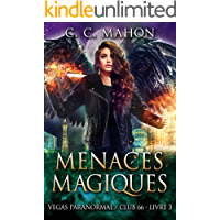 Menaces Magiques (Vegas Paranormal/Club 66 t. 3) (French Edition)