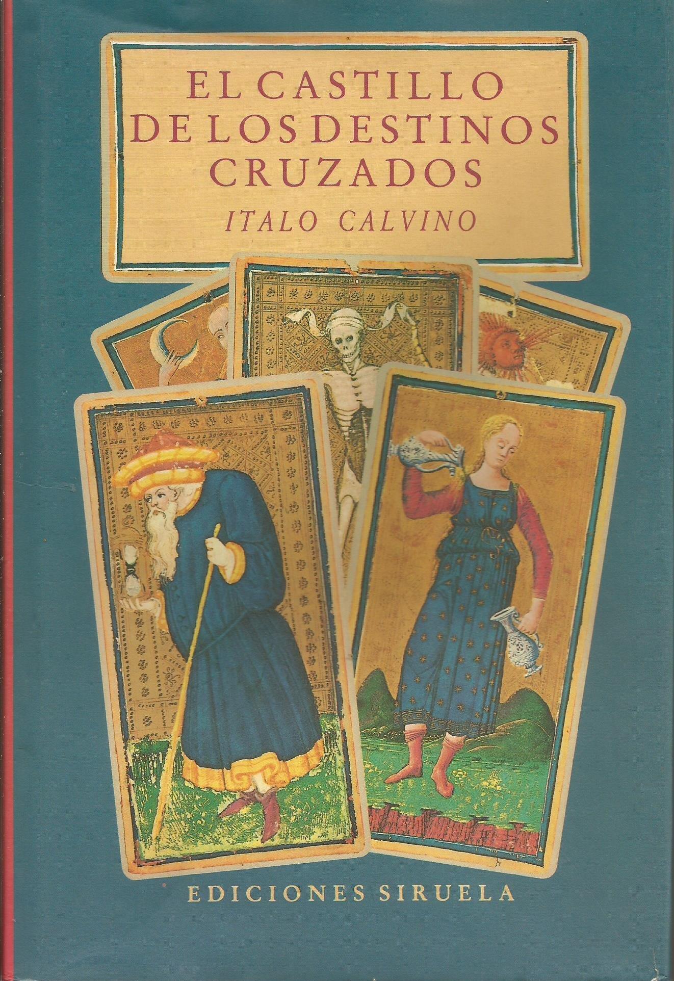 EL CASTILLO DE LOS DESTINOS CRUZADOS: Amazon.es: Calvino, Italo: Libros