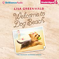Welcome to Dog Beach: The Seagate Summers, Book 1