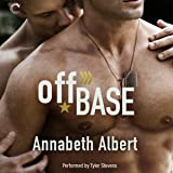 Off Base: Out of Uniform, Book 1