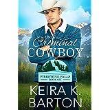 The Criminal Cowboy: Firestone Falls Book Six