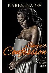 Sonja's Confession: A Club Indigo short story Kindle Edition