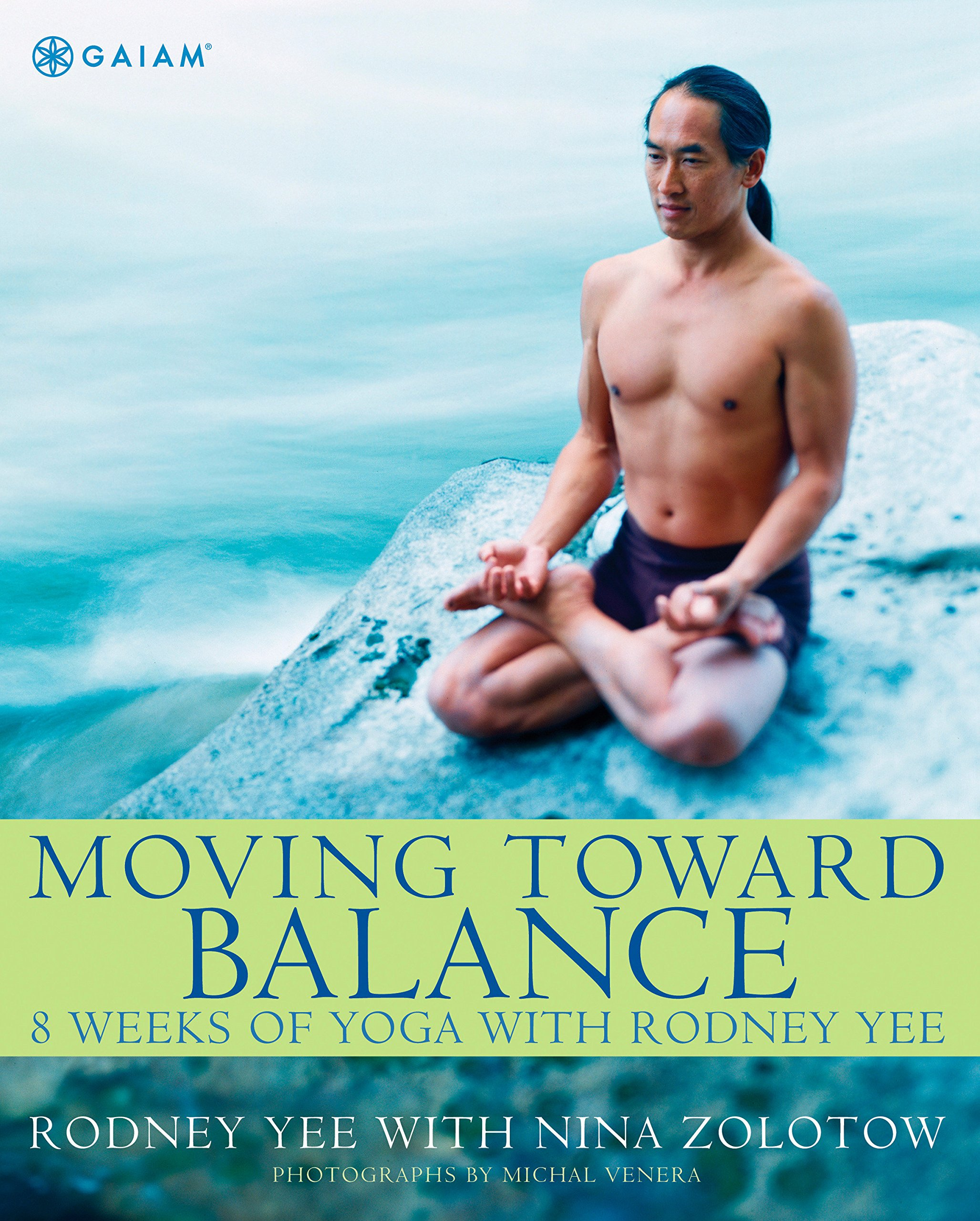 Download Moving Toward Balance: 8 Weeks of Yoga with Rodney Yee ebook