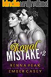 Royal Mistake #2
