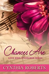 Chances Are (Love Song Standards Book 6) Kindle Edition
