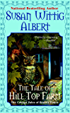 The Tale of Hill Top Farm (The Cottage Tales of Beatrix P Book 1)