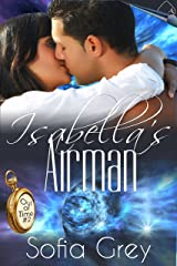 Isabella's Airman (Out of Time #2) Kindle Edition