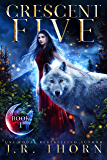 Crescent Five: Book One: A Rejected Mate Wolf Shifter Romance