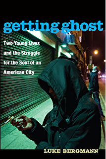 Culture sketches case studies in anthropology kindle edition by getting ghost two young lives and the struggle for the soul of an american city fandeluxe Images