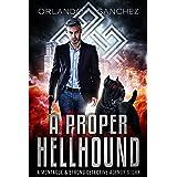 A Proper Hellhound: A Montague & Strong Detective Story