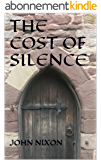 The Cost of Silence (A Madeleine Porter mystery) (English Edition)