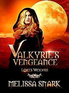Valkyrie's Vengeance: Loki's Wolves (Ragnarok: Doom of the Gods Book 1)