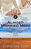 Almost-Married Moni (Girl Meets Girl Series Book 4) (English Edition)