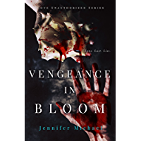Vengeance in Bloom (The Love Unauthorized Series Book 2) (English Edition)