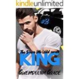 King: A Street Racing Romance (Drive Me Wild Book 2)