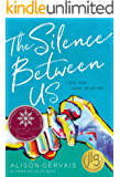 The Silence Between Us (Blink)