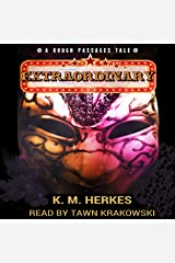 Extraordinary: Rough Passages, Book 1