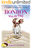 Bonbon with the Wind (A Southern Chocolate Shop Mystery Book 4)