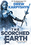 The Scorched Earth (The Chaos Born Book 2)