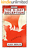 The D-Day Deception (Kindle Single)