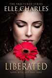 Liberated (Fractured Book 3)