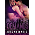 Unjustified Demands (Filthy Florida Alphas Book 2)