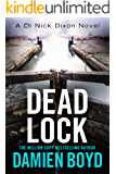Dead Lock (The DI Nick Dixon Crime Series Book 8)