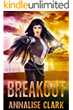 Breakout: Paranormal Prison Book One