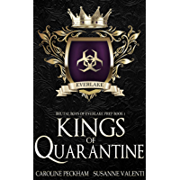 Kings of Quarantine: A Dark High School Bully Romance (Brutal Boys of Everlake Prep Book 1) (English Edition)
