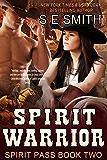 Spirit Warrior: Spirit Pass Book 2: Time Travel Romance