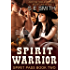 Spirit Warrior: Spirit Pass Book 2: Time Travel Romance