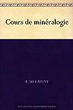 Cours de minéralogie