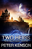 Two Heirs (The Marmoros Trilogy Book 1)