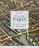 Plan de Paris dit plan Turgot / 1734-1739