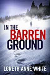 In the Barren Ground Kindle Edition