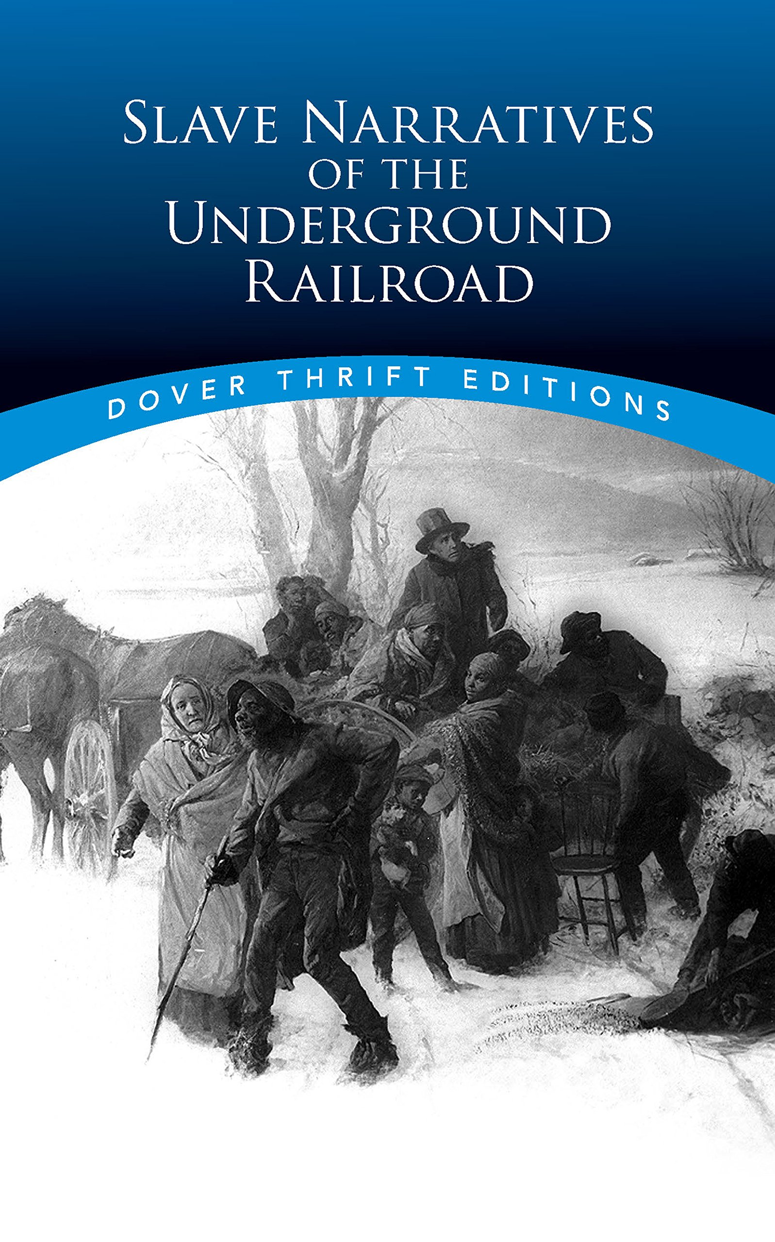 Slave Narratives of the Underground Railroad (Dover Thrift Editions): Christine Rudisel, Bob Blaisdell: 9780486780610: Amazon.com: Books