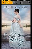 Elizabeth Bennet's Wedding: A Pride and Prejudice Variation
