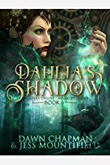 Dahlia's Shadow (Puatera Online Book 6) Kindle Edition
