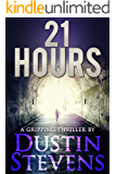 21 Hours: A Suspense Thriller