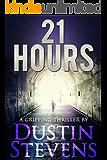 21 Hours: A Suspense Thriller (English Edition)