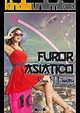 Furor Asiático (Spanish Edition)