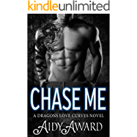 Chase Me: A Curvy Girl and A Dragon Shifter Romance (Dragons Love Curves Book 1) book cover