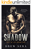 Shadow: Lust and Lies Series Book 1
